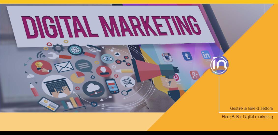 Fiere B2B e Digital marketing: una strategia per le PMI