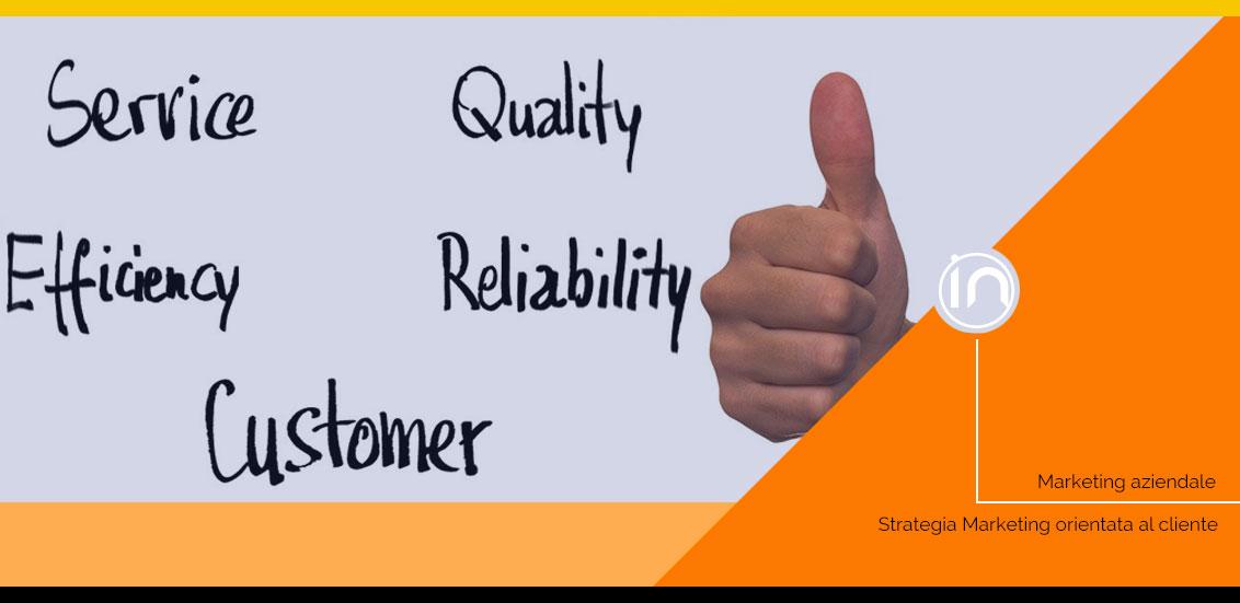 Perché nel marketing B2B è fondamentale una visione orientata al cliente
