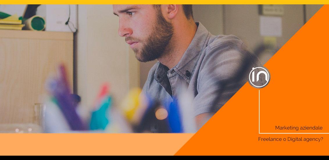 Freelance o agenzia digital marketing? 4 fattori da considerare